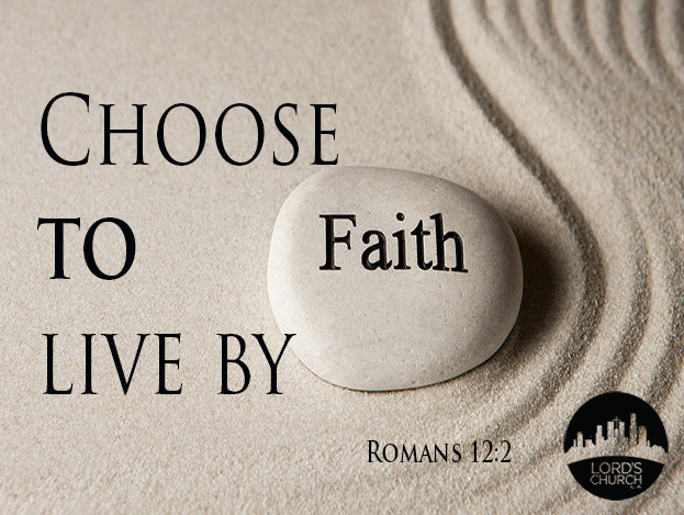 choose-to-live-by-faith