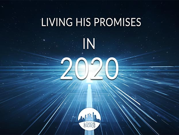 Living his promises in 2020
